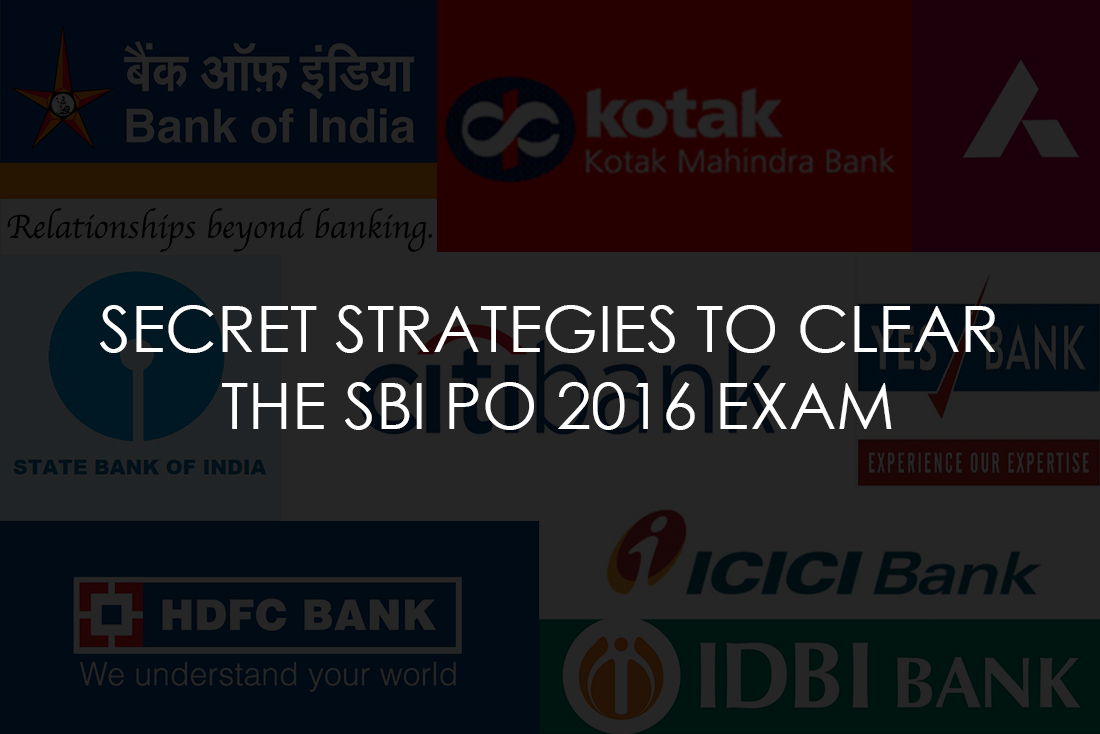 Secret Strategies to Clear the SBI PO 2016 exam